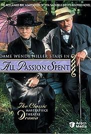 All Passion Spent Poster - TV Show Forum, Cast, Reviews