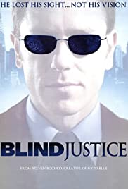Blind Justice Poster - TV Show Forum, Cast, Reviews