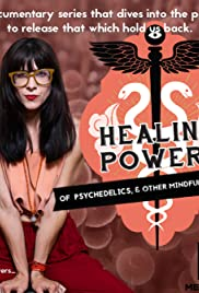 The Healing Powers of Psychedelics and Other Mindful Practices Poster