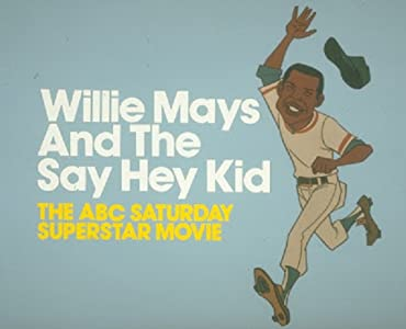 Watch english adult movies Willie Mays and the Say-Hey Kid none [hddvd]
