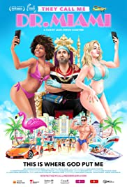 They Call Me Dr. Miami Poster