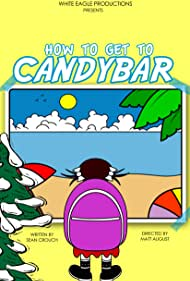 How to Get to Candybar (2012)