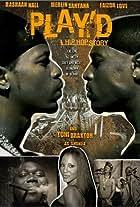 Play'd: A Hip Hop Story