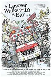 A Lawyer Walks Into a Bar...(2007) Poster - Movie Forum, Cast, Reviews
