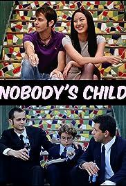 Nobody's Child Poster