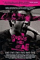 Punk's Not Dead (2007) Poster