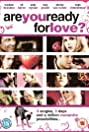 Are You Ready for Love? (2006) Poster