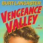 Burt Lancaster, Sally Forrest, and John Ireland in Vengeance Valley (1951)