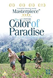 The Color Of Paradise 1999 Imdb