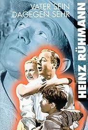 Vater sein dagegen sehr(1957) Poster - Movie Forum, Cast, Reviews