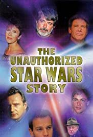 The Unauthorized 'Star Wars' Story Poster