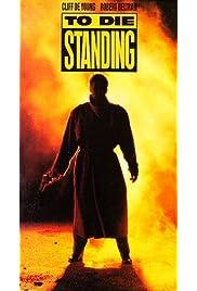 Download To Die Standing (1991) Movie