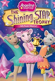 Angelina Ballerina: Shining Star Trophy Movie Poster