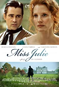 Colin Farrell and Jessica Chastain in Miss Julie (2014)