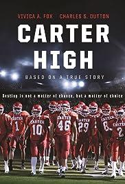 Carter High(2015) Poster - Movie Forum, Cast, Reviews
