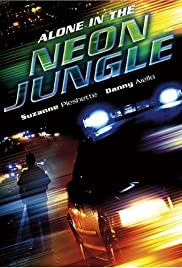 Alone in the Neon Jungle Poster