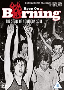 Watch online the movie Keep on Burning: The Story of Northern Soul by [[movie]