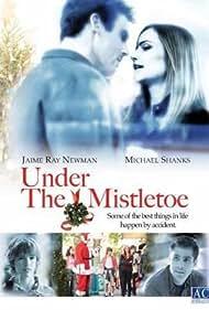 Under the Mistletoe (2006)