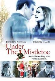 Under the Mistletoe Poster