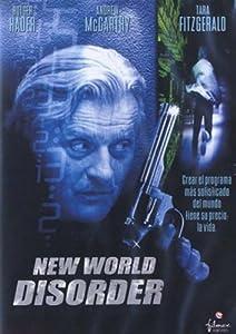 Free movie downloads New World Disorder [Ultra]