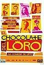 El chocolate del loro (2004) Poster