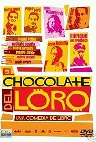 Primary photo for El chocolate del loro