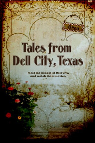 Tales from Dell City, Texas on FREECABLE TV