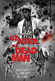 Ace Jackson Is a Dead Man Poster