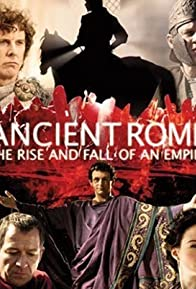 Primary photo for Ancient Rome: The Rise and Fall of an Empire