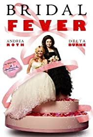 Delta Burke and Andrea Roth in Bridal Fever (2008)