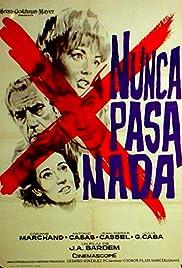 Nunca pasa nada(1963) Poster - Movie Forum, Cast, Reviews