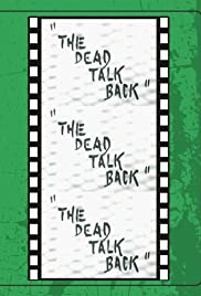 The Dead Talk Back (1993) Poster - Movie Forum, Cast, Reviews