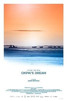Okpik's Dream (2015)