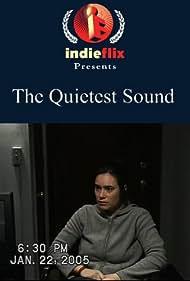 The Quietest Sound (2006)