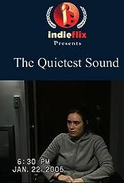 ##SITE## DOWNLOAD The Quietest Sound (2006) ONLINE PUTLOCKER FREE