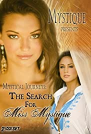 Mystical Journeys: The Search for Miss Mystique Poster