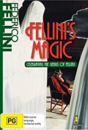 The Magic of Fellini (2002) Poster - Movie Forum, Cast, Reviews