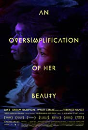An Oversimplification of Her Beauty (2012) Poster - Movie Forum, Cast, Reviews
