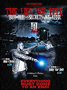 Sites for downloading free new movies The Lies We Tell But the Secrets We Keep Part 3 USA [1020p]