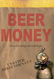 Beer Money (2001) Poster - Movie Forum, Cast, Reviews