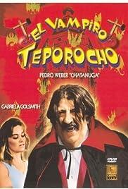 El vampiro teporocho Poster