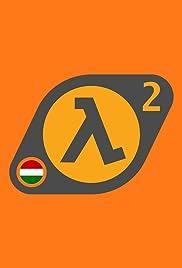 Half-Life 2 HUN Poster