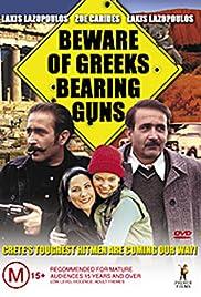 Beware of Greeks Bearing Guns Poster