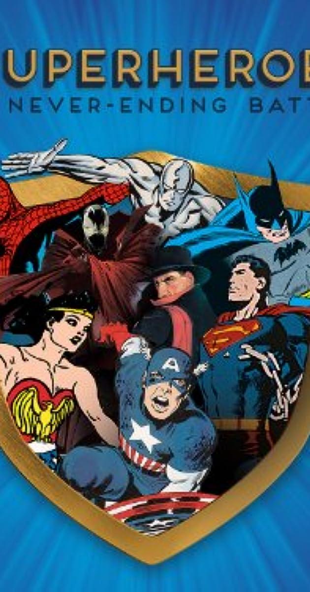 Superheroes: A Never-Ending Battle (2013) - News - IMDb