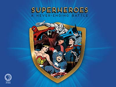 Downloadable free divx movies Superheroes: A Never-Ending Battle by Steve Kroopnick [mts]
