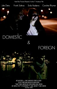 Watch free movie downloads for free Domestic \u0026 Foreign USA [1280x960]