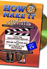 How2 Make It in Film and Television Poster