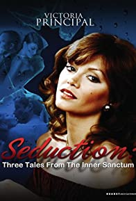 Primary photo for Seduction: Three Tales from the 'Inner Sanctum'