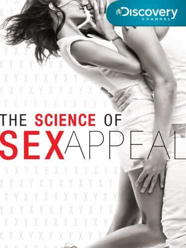 (18+) The Science of Sex Appeal (2018) Full Movie