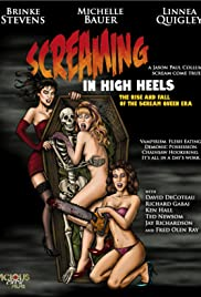 Screaming in High Heels: The Rise & Fall of the Scream Queen Era (2011) Poster - Movie Forum, Cast, Reviews